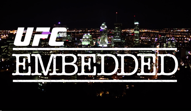 MMA Crossfire – Watch the entire UFC 186 Embedded series right here