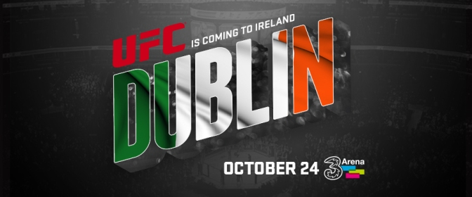 MMA Crossfire – UFC eyes return to Dublin October 24th
